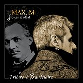 A Tribute to Baudelaire, Vol. 1 (Splenn & idéal) von Max M