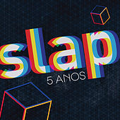 Slap 5 Anos de Various Artists