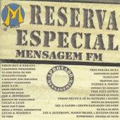 Reserva Especial - Mensagem Fm de Various Artists