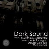 Dark Sound by Martinez