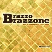 Best Of Brazzo (Anni 1922-2013, Edizione d'oro) de Brazzo Brazzone