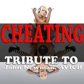 Cheating: Tribute to John Newman, Avicii de Various Artists
