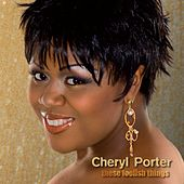 These Foolish Things de Cheryl Porter