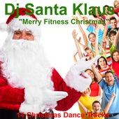 Merry Fitness Christmas by Dj Santa Klaus