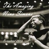 The Amazing Nina Simone (Remastered 2013) by Nina Simone