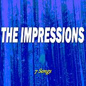 The Impressions (7 Songs) de The Impressions