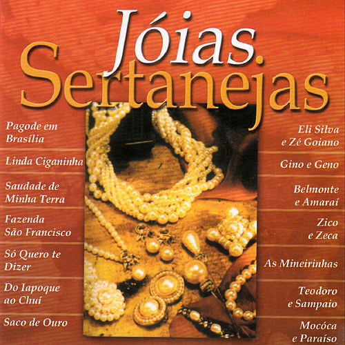 Jóias Sertanejas, Vol 1 by Various Artists