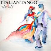 Italian Tangos '30-'40 by Various Artists