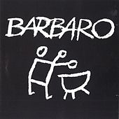 Barbaro, Vol. 2 by Barbaro