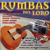 Rumbas pa'l Loro de Various Artists