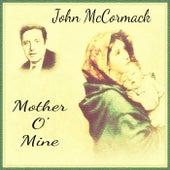 Mother o' Mine by John McCormack