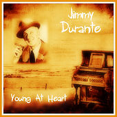 Young At Heart de Jimmy Durante