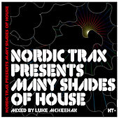 Nordic Trax Presents Many Shades of House by Various Artists