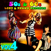 '50s & '60s Lost & Found Records Vol. 4 by Various Artists