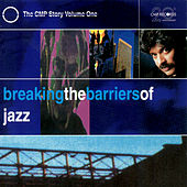 Breaking The Barriers Of Jazz di Various Artists
