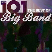 101 - The Best of Big Band by Various Artists