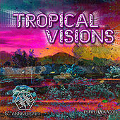 Tropical Visions by Various Artists