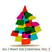 All I Want for Christmas, Vol. 2 (30 Original Classic Christmas Songs) von Various Artists