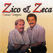 Novos Tempos von Zico E Zeca