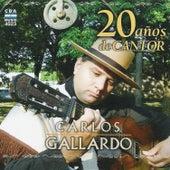 20 Años de Cantor de Carlos Gallardo