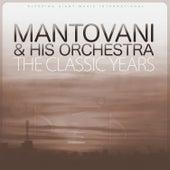 The Classic Years von Mantovani & His Orchestra