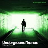 Underground Trance Volume Three - EP de Various Artists