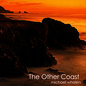 The Other Coast de Michael Whalen