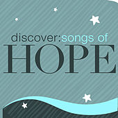 Discover: Songs Of Hope de Various Artists