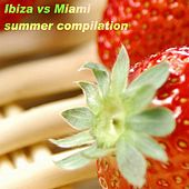 Ibiza Vs Miami Summer Compilation de Various Artists