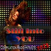 Still Into You (Compilation Radio Hits Eté 2013) von Various Artists