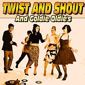 Twist and Shout and Goldie Oldie's (Goldie Oldie's) von Various Artists