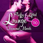Fluffy & Lifted Lounge Diamond Moods, Vol. 1 (A Beatism' Lounge Deluxe Music Selection) by Various Artists