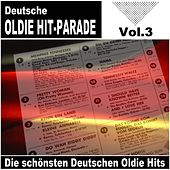 Deutsche Oldie Hit-Parade - Die schönsten Deutschen Oldie Hits (Vol.3) de Various Artists