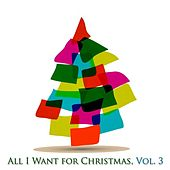 All I Want for Christmas, Vol. 3 (40 Original Classic Christmas Songs) de Various Artists