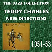 New Directions von Teddy Charles
