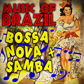 Music of Brazil Bossa Nova & Samba von Various Artists