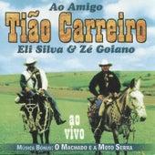 Ao Amigo Tião Carreiro, Vol 1 de Eli Silva e Zé Goiano