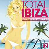 Total IBIZA - The Sound of the Magic Island, Vol. 2 by Various Artists