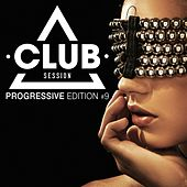 Club Session - Progressive Edition, Vol. 9 de Various Artists