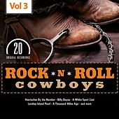 Rock 'n' Roll Cowboys, Vol. 3 de Various Artists