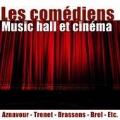 Les comédiens (Music hall et cinéma) de Various Artists