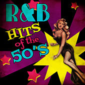 R&B Hits of the 50's by Various Artists