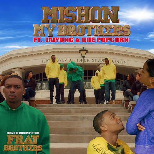 My Brothers (feat. JaiYung & Uiie Popcorn) by Mishon