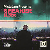 MistaJam Presents Speakerbox by Various Artists