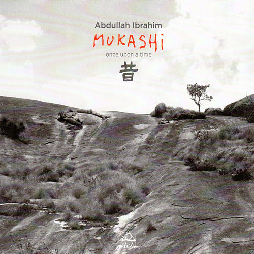Mukashi by Abdullah Ibrahim