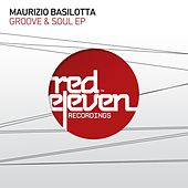 Groove & Soul Ep by Maurizio Basilotta