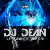 X-Ploration/The Dominator by DJ Dean