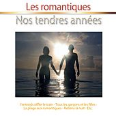Nos tendres années (Les romantiques) von Various Artists