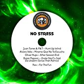 No Stress by Various Artists