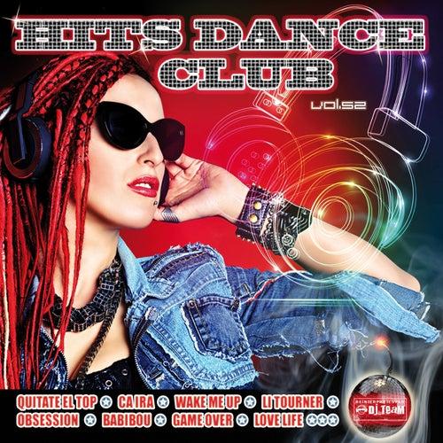 Hits Dance Club, Vol. 52 by Dj Team